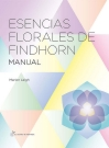Esencias florales de Findhorn. Manual