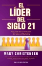 Líder del siglo 21, El. Haz parte de la revolución del Network Marketing