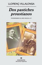 Dos pastiches proustianos