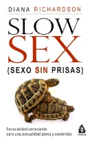 Slow sex (sexo sin prisas)