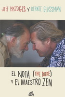 Nota (The Dude) y el maestro Zen, El