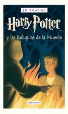 Harry Potter 7. Harry Potter y las reliquias de la muerte (tapa dura)